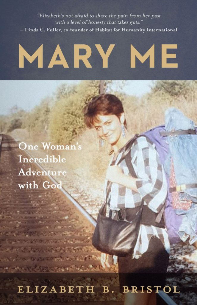 It's a picture of the cover of the book MARY ME: One Woman's Incredible Adventure with God by Elizabeth B. Bristol